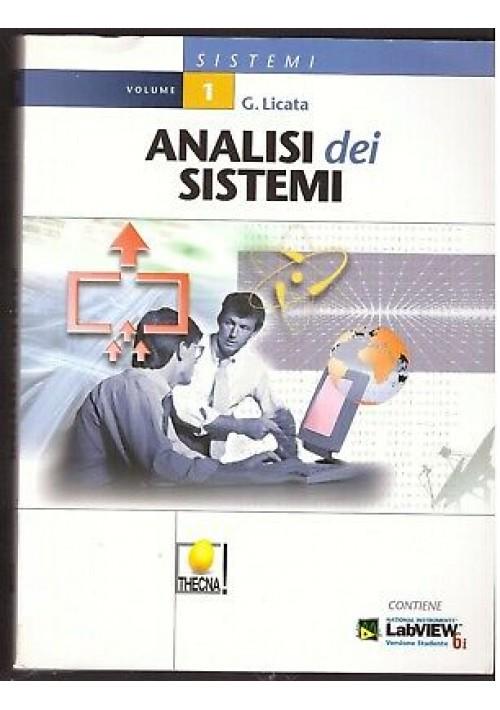 ANALISI DEI SISTEMI volume 1 di G. Licata - Thecna editore 2002