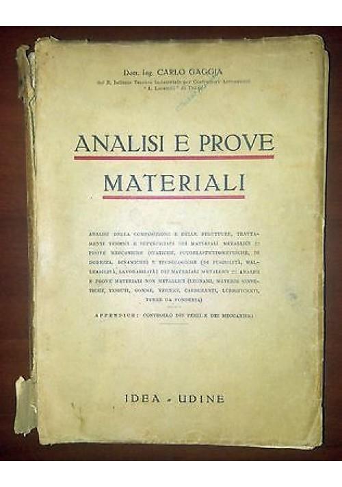 ANALISI E PROVE MATERIALI di Carlo Gaggia - idea editore 1942