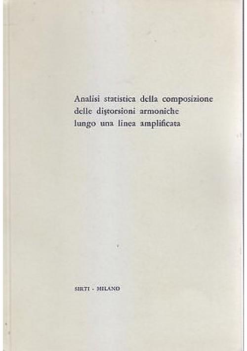 ANALISI STATISTICA DELLA COMPOSIZIONE DELLE DISTORSIONI ARMONICHE Bonavoglia