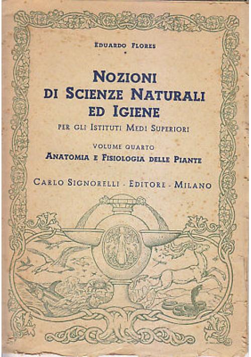 ANATOMIA E FISIOLOGIA DELLE PIANTE Eduardo Flores 1950 Carlo Signorelli