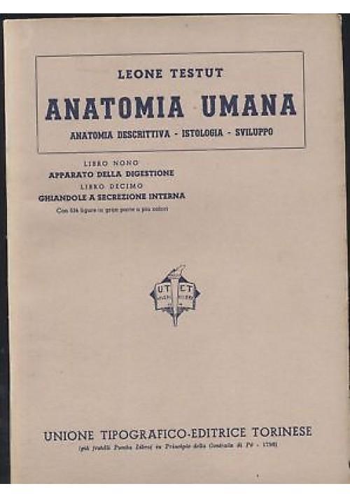 ANATOMIA UMANA Libri IX - X APPARATO DELLA DIGESTIONE - Leone TESTUT - 1942 UTET