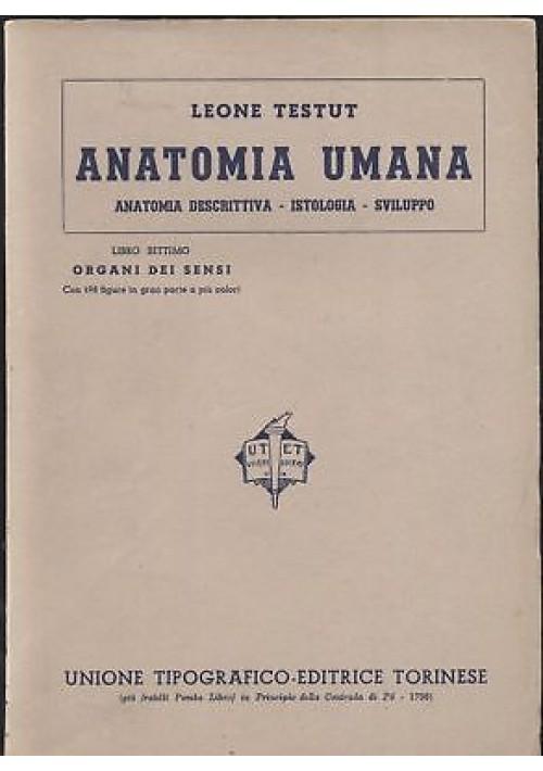 ANATOMIA UMANA Libro VII ORGANI DEI SENSI - Leone TESTUT - 1942 UTET