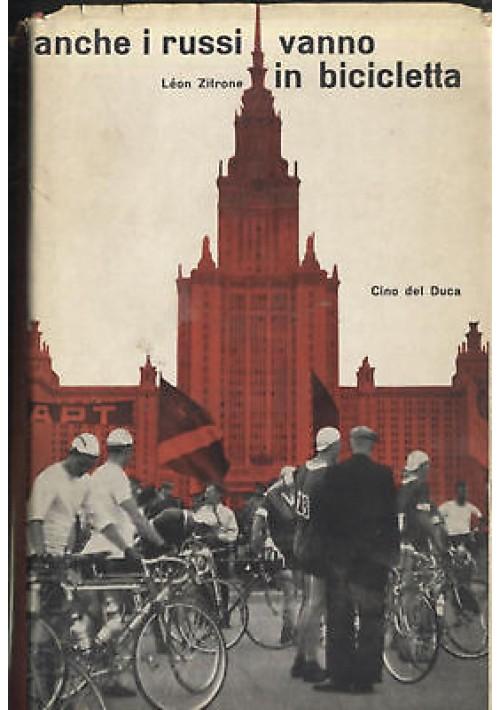 ANCHE I RUSSI VANNO IN BICICLETTA di Leon Zitrone 1960