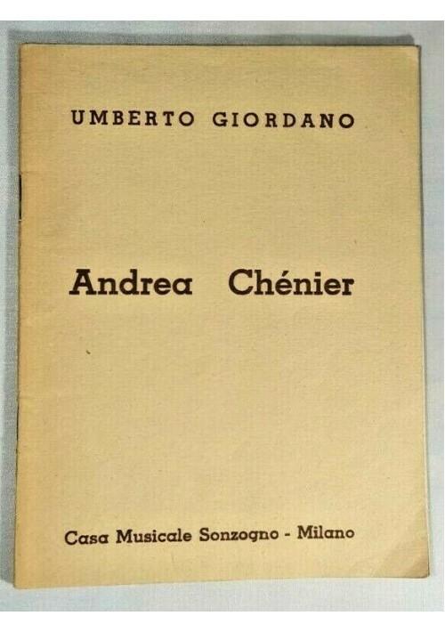 ANDREA CHENIER di Umberto Giordano 1951 Casa Musicale Sonzogno libretto d'opera