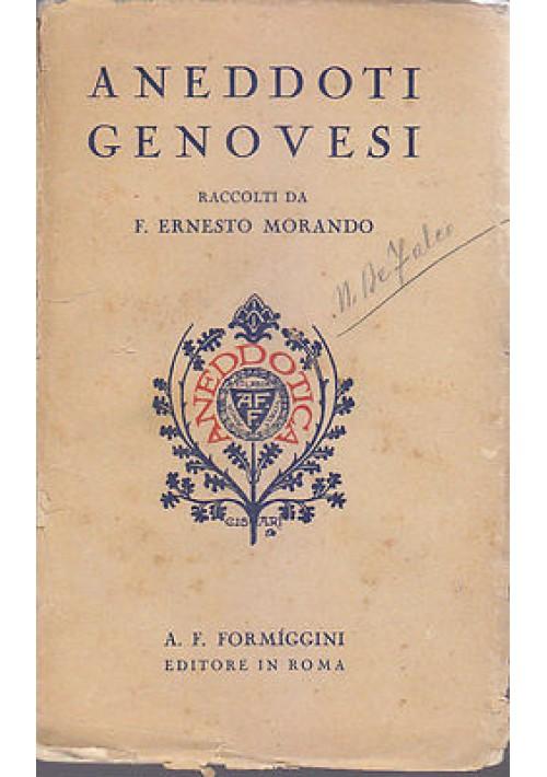 ANEDDOTI GENOVESI raccolti da F.Ernesto Morando 1932  Formiggini Editore