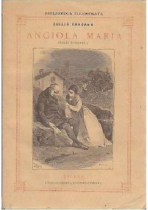 ANGIOLA MARIA STORIA DOMESTICA di Giulio Carcano - 1874 ILLUSTRATO