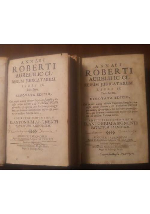 ANNAEI ROBERTI AURELII RERUM IUDICATARUM 1719 Muzio Pasquini 2 volumi COMPLETO *