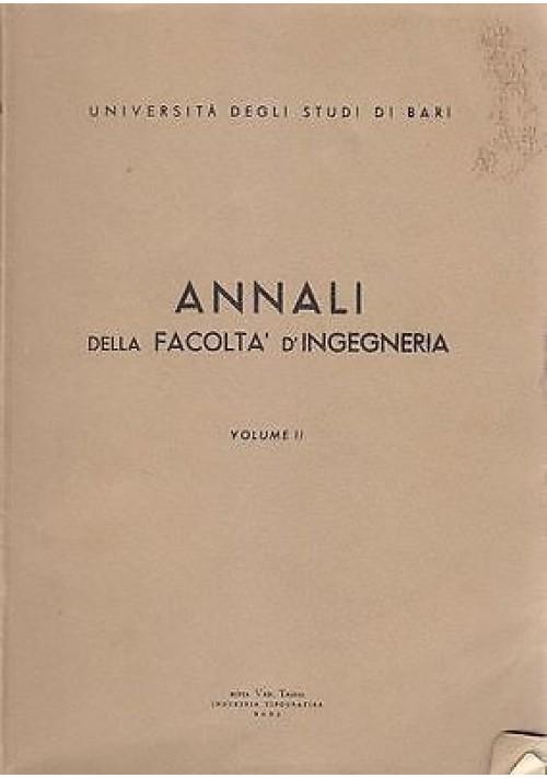 ANNALI DELLA FACOLTA' D'INGEGNERIA VOLUME II Aa.Vv università di Bari