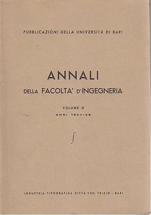 ANNALI DELLA FACOLTA' D'INGEGNERIA VOLUME III Aa.Vv.