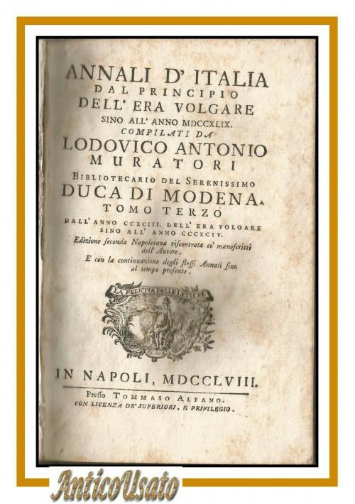 ANNALI D'ITALIA tomo 3 di Ludovico Antonio Muratori 1758 libro antico storia