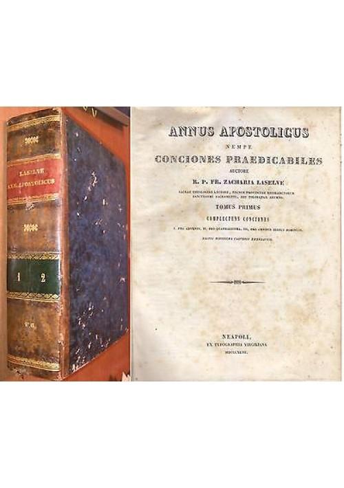 ANNUS APOSTOLICUS NEMPE CONCIONES PREDICABILES 1843 Zacharia Laselve VOLL I e II