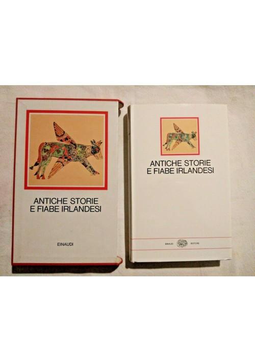ANTICHE STORIE E FIABE IRLANDESI 1985 Einaudi i Millenni cofanetto libro usato