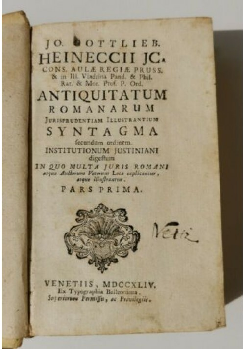 ANTIQUITATUM ROMANARUM JURISPRUDENTIAM vol I 1744 Heineccii libro antico diritto