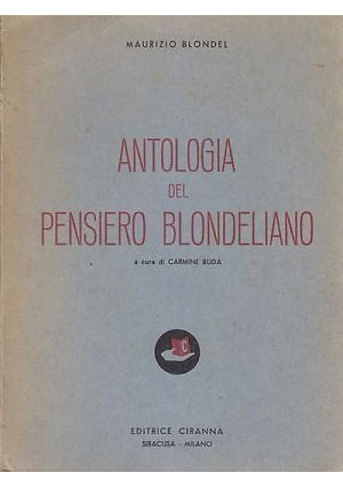 ANTOLOGIA DEL PENSIERO BLONDELIANO di Maurizio Blondel 1956 Editrice Ciranna