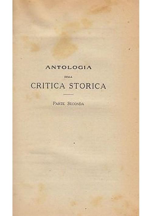 ANTOLOGIA DELLA CRITICA STORICA PARTE II: ETA' MODERNA di Franco Landogna - 1942