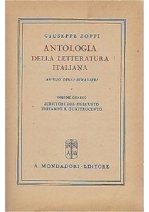 ANTOLOGIA DELLA LETTERATURA ITALIANA PER STRANIERI Volume 4 di Giuseppe Zoppi