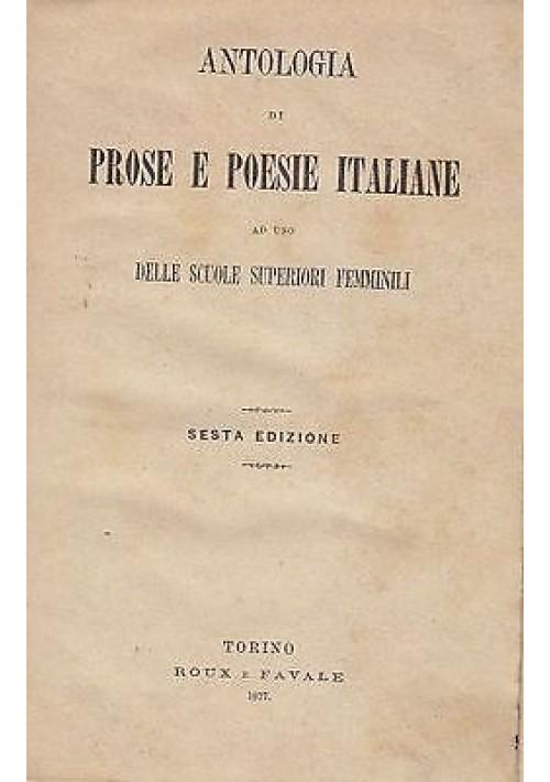 ANTOLOGIA DI PROSE E POESIE ITALIANE ad uso scuole superiori femminili - 1877