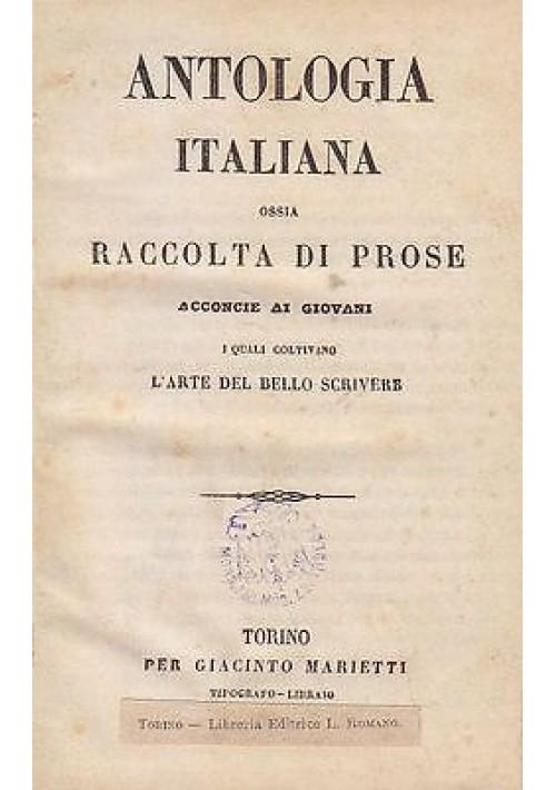 ANTOLOGIA ITALIANA OSSIA RACCOLTA DI PROSE ACCONCIE AI GIOVANI - Marietti editor