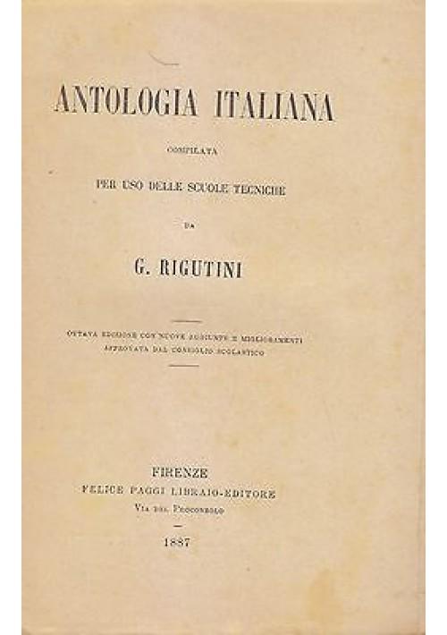 ANTOLOGIA ITALIANA  PER USO DELLE SCUOLE TECNICHE a cura Giuseppe Rigutini 1887