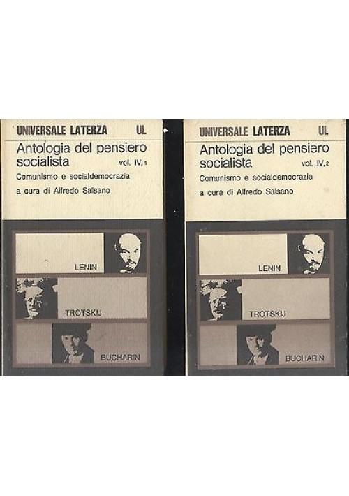 ANTOLOGIA PENSIERO SOCIALISTA COMUNISMO E SOCIALDEMOCRAZIA vol IV PARTI I e II