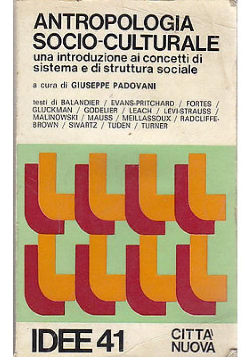 ANTROPOLOGIA SOCIO CULTURALE UNA INTRODUZIONE AI CONCETTI DI SISTEMA 1979