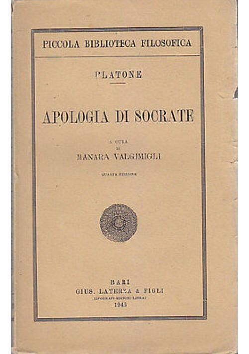 APOLOGIA DI SOCRATE di  Platone - Laterza, piccola biblioteca filosofica, 1946