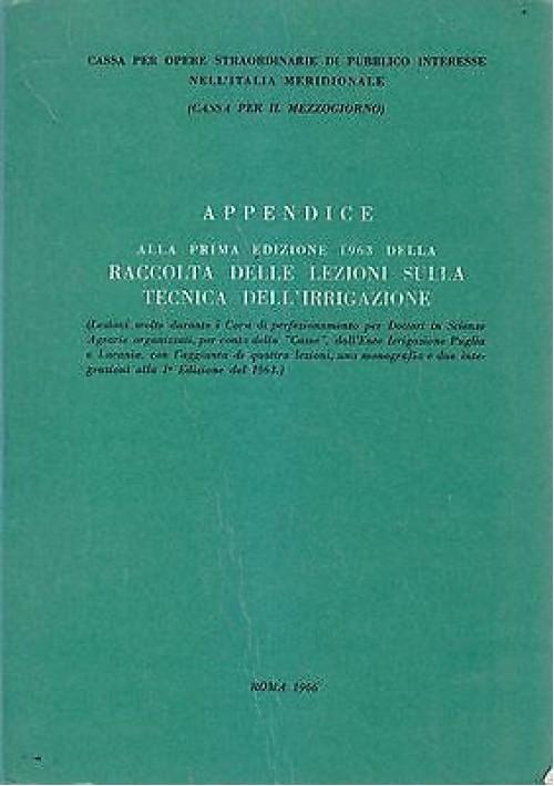 APPENDICE ALLA I EDIZIONE 1963 RACCOLTA LEZIONI SULLA TECNICA DELL IRRIGAZIONE