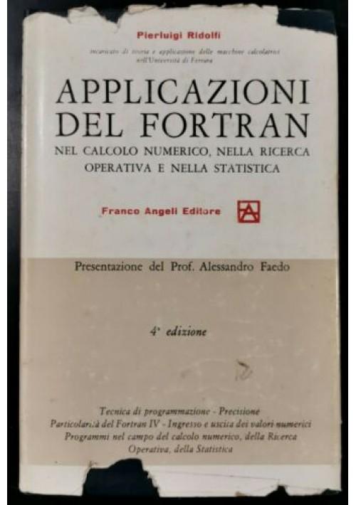 APPLICAZIONI DEL FORTRAN nel calcolo numerico di Pierluigi Ridolfi 1971 Libro