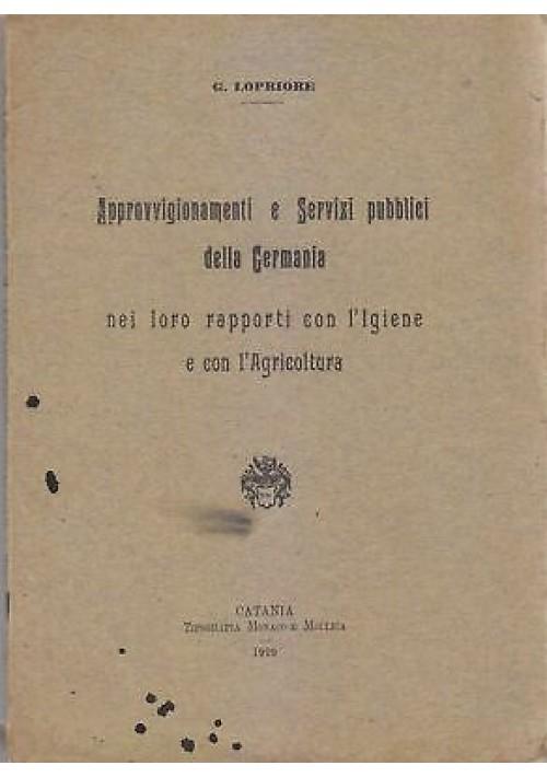 APPROVVIGIONAMENTI SERVIZI PUBBLICI GERMANIA RAPPORTI IGIENE AGRICOLTURA 1909