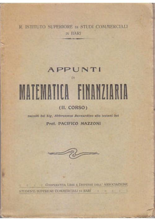 APPUNTI DI MATEMATICA FINANZIARIA II corso di Pacifico Mazzoni - Bari ist. comm.