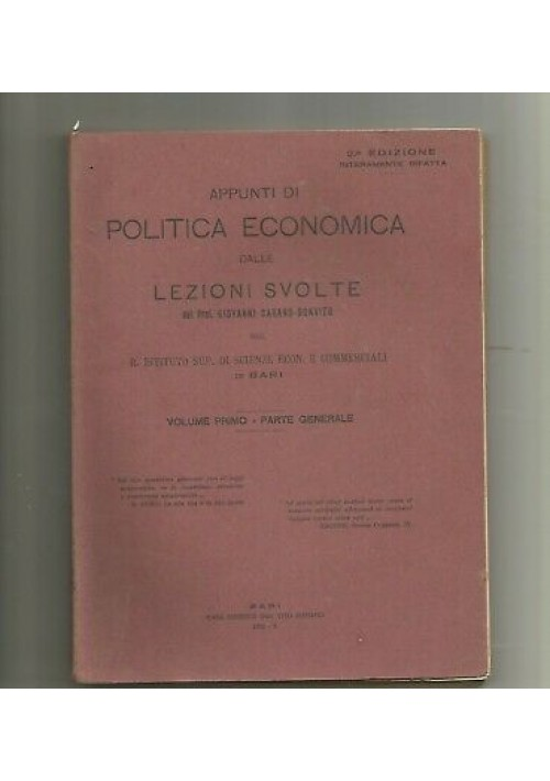 APPUNTI DI POLITICA ECONOMICA volume I  lezioni Carano Donvito 1932 generale