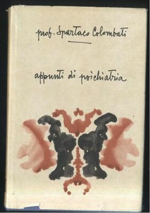 APPUNTI DI PSICHIATRIA Spartaco Colombati 1961 collana monografica Zambon