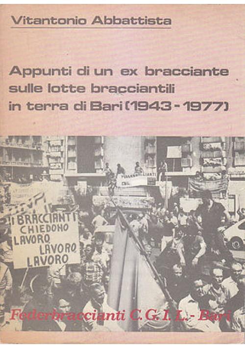 APPUNTI DI UN EX BRACCIANTE SULLE SCUOLE BRACCIANTILI IN TERRA DI BARI 1943 1977