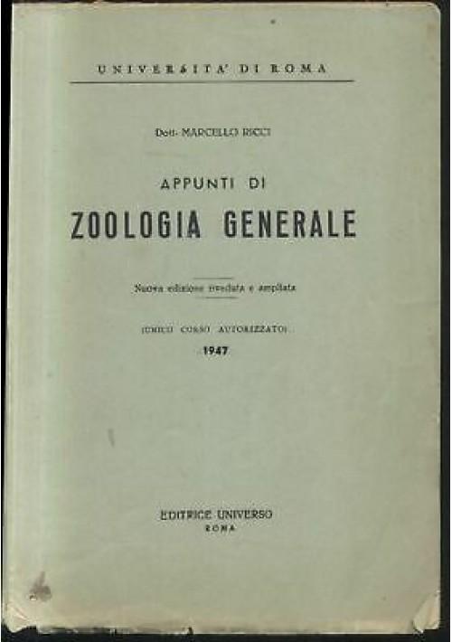 APPUNTI DI ZOOLOGIA GENERALE di Marcello Ricci 1947 Editrice universo università