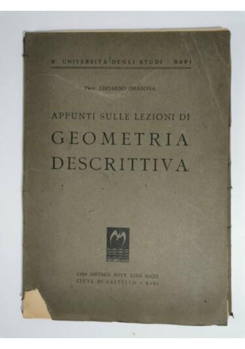 APPUNTI SULLE LEZIONI DI GEOMETRIA DESCRITTIVA di Edoardo Orabona 1945 Macrì