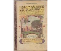 APULIA di Giuliano Cirillo - libro sussidiario cultura regionale 1925 Santi Andò