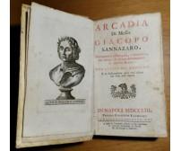 ARCADIA e RIME di Giacopo Sannazaro 1753 Giuseppe Raimondi - Lodovico Dolce