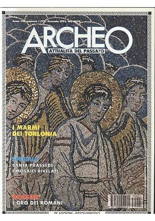 ARCHEO attualità del passato 1993 annata completa 12 numeri De Agostini Rizzoli