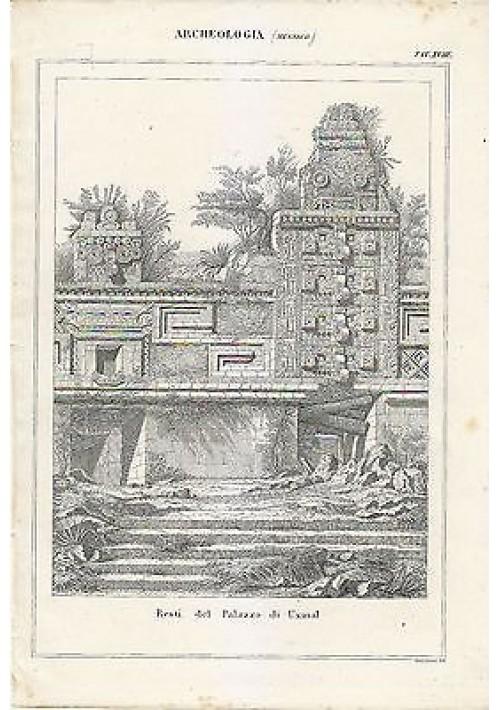 ARCHEOLOGIA MESSICO RESTI PALAZZO DI UXMAL INCISIONE STAMPA RAME 1866 ORIGINALE