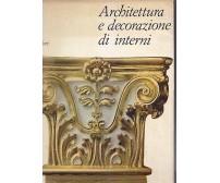 ARCHITETTURA E DECORAZIONE DI INTERNI Ian Grant 1967 Mondadori
