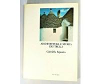 ARCHITETTURA E STORIA DEI TRULLI Alberobello di Gabriella Esposito libro paese
