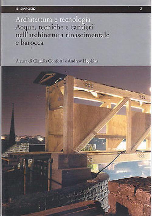 ARCHITETTURA E TECNOLOGIA Acque tecniche cantieri Conforti e Hopkins 2002 Argos