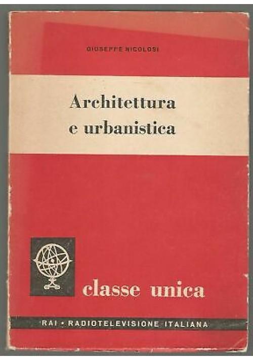 ARCHITETTURA E URBANISTICA di Giuseppe Nicolosi - Rai classe unica 1958