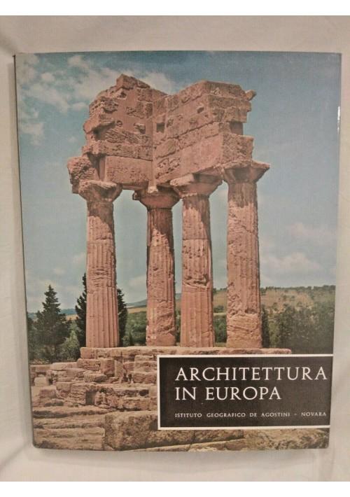 ARCHITETTURA IN EUROPA dii Bodo Cichy 1968 De Agostini libro antiche civiltà su