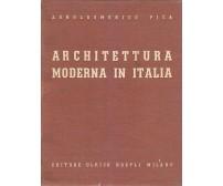 ARCHITETTURA MODERNA IN ITALIA Agnoldomenico Pica 1941 Ulrico Hoepli Editore