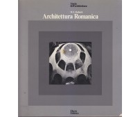 ARCHITETTURA ROMANICA di H. E. Kubach 1978 Electa Editrice