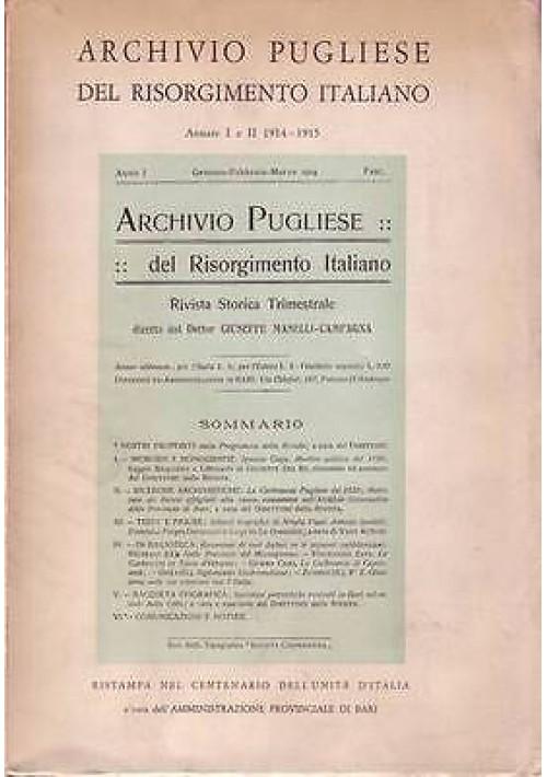 ARCHIVIO PUGLIESE DEL RISORGIMENTO ITALIANO - Annata I e II 1914 - 15 RISTAMPA