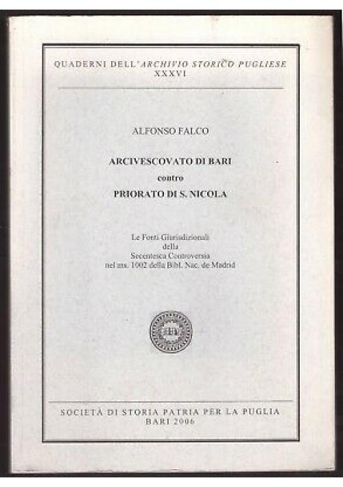 ARCIVESCOVATO DI BARI CONTRO PRIORATO DI SAN NICOLA di Alfonso Falco 2006