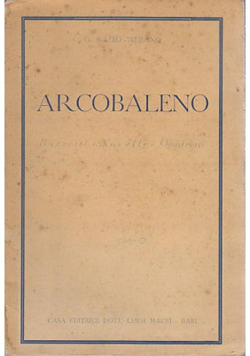 ARCOBALENO BOZZETTI NOVELLE QUADRETTI di Gaito Albano - Luigi Macrì 1941
