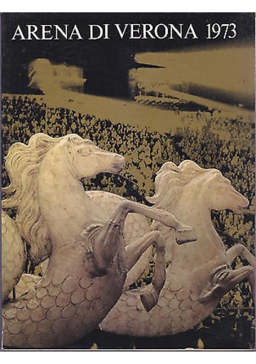 ARENA DI VERONA 1973 programma stagione 1973 Ente Autonomo libro usato lirica